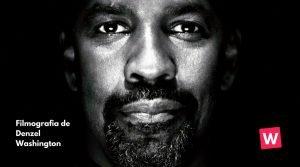 Filmografía de Denzel Washington.