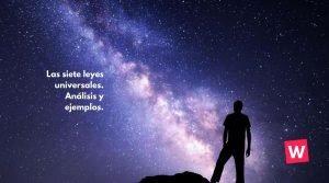 Las siete leyes universales. Análisis y ejemplos.